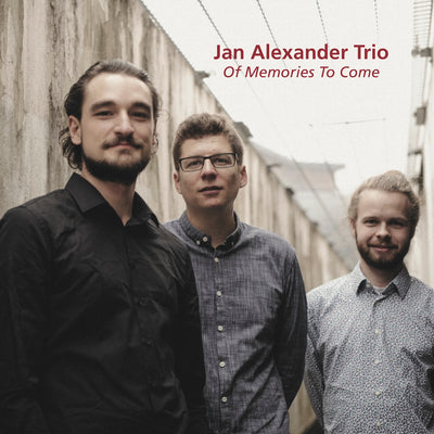 Jan Alexander Trio - Of Memories To Come (CD)