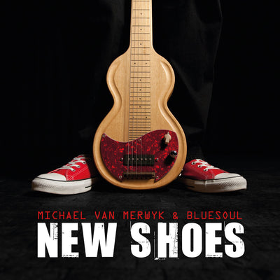Michael Van Merwyk & Bluesoul - New Shoes (CD) (5871745794201)