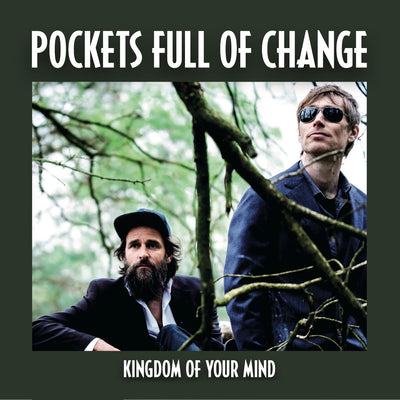 Pockets Full Of Change - Kingdom Of Your Mind (CD)