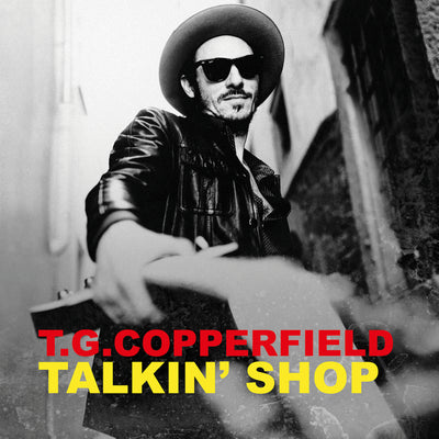 T.G. Copperfield - Talkin' Shop (CD) (5871812739225)