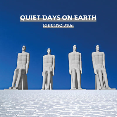 Electric Mud - Quiet Days On Earth (CD) (5871828664473)