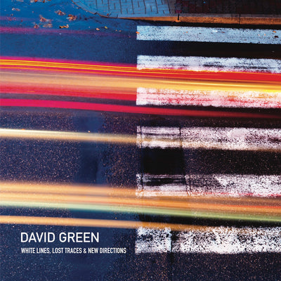 David Green - White Lines, Lost Traces & New Directions (CD)
