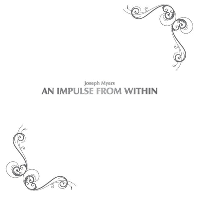 Joseph Myers - An Impulse From Within (CD) (5871675965593)