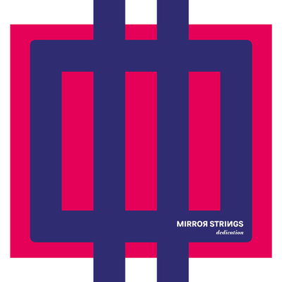 Mirror Strings - Dedication (CD) (5871828402329)