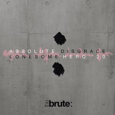 The Brute : - Absolute Disgrace / Lonesome Hero '20 (CD) (5871832006809)