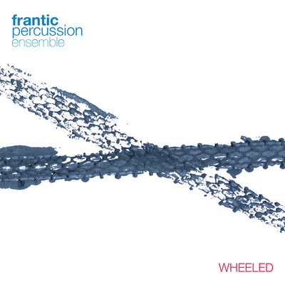 Frantic Percussion Ensemble - Wheeled (CD)