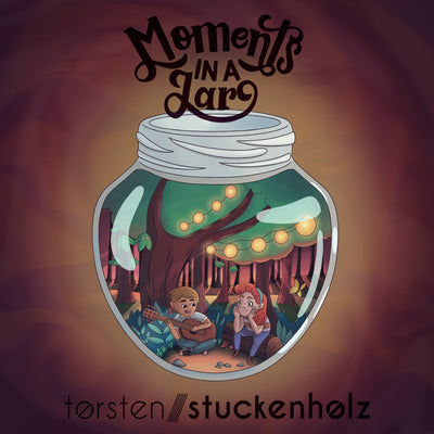 Torsten Stuckenholz - Moments In A Jar (CD)