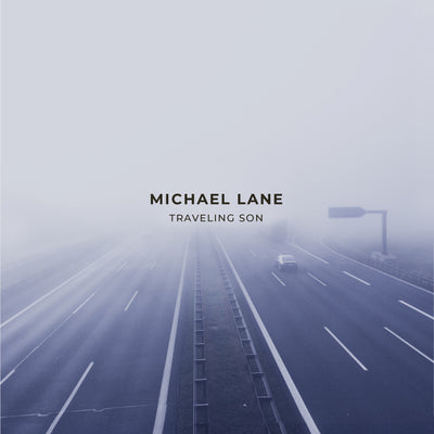 Michael Lane - Traveling Son (CD)