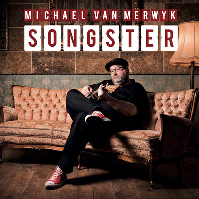 Michael van Merwyk - Songster (CD) (5871779086489)