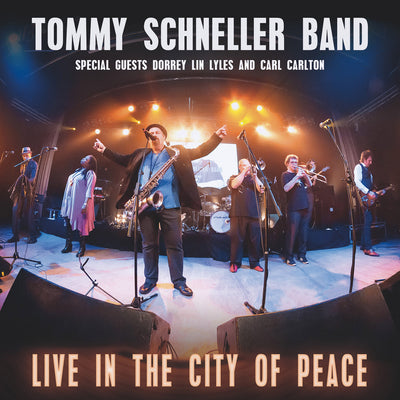 Tommy Schneller Band - Live In The City Of Peace (DVD + CD)