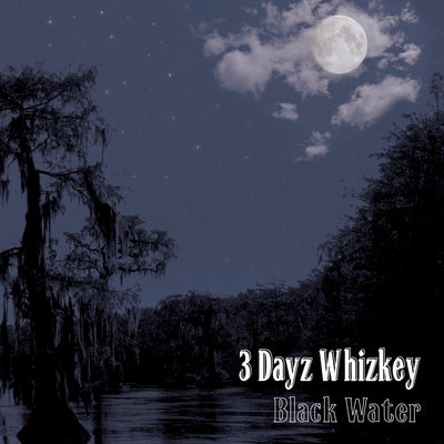3 Dayz Whizkey - Black Water (CD)