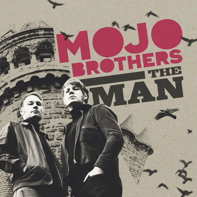 "Mojo Brothers - The Man / Good Bye Baby (7"" Vinyl-Single)"