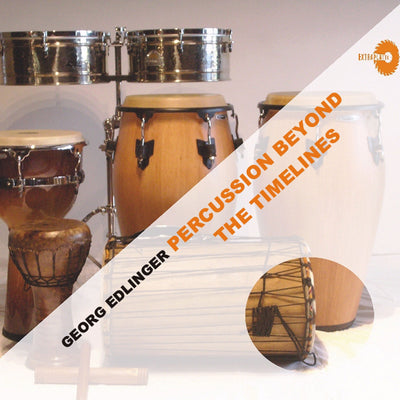 Georg Edlinger - Percussion Beyond The Timelines (CD) (5871736586393)