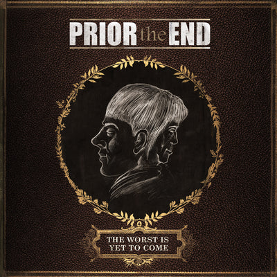 Prior The End - The Worst Is Yet To Come (CD)