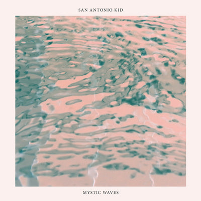 "SAN Antonio KID - Mystic Waves (7"" Single) (7"" Vinyl-Single)"