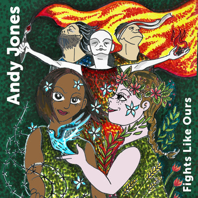 Andy Jones - Fights Like Ours (CD)
