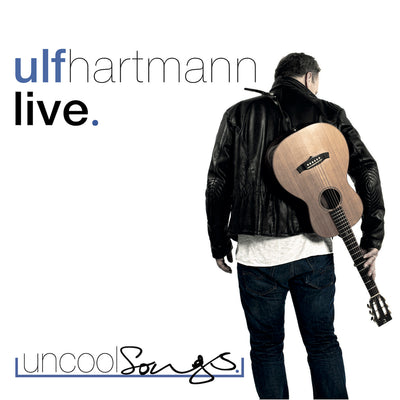 Ulf Hartmann - Live. Uncool Songs. (2CD)