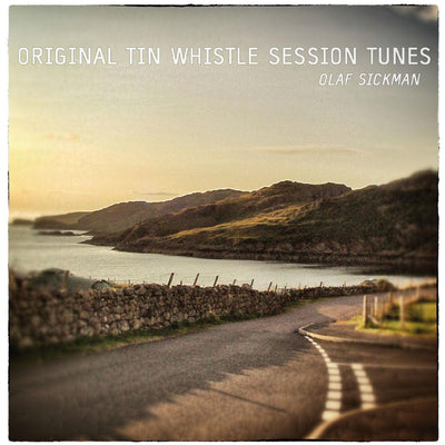 Olaf Sickmann - Original Tin Whistle Session Tunes (CD)