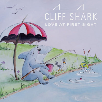 Cliff Shark - Love At First Sight (CD)