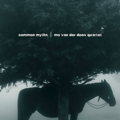 Mo van der Does Quartet - Common Myths  (CD)