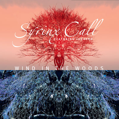 Syrinx Call - Wind In The Woods (CD)