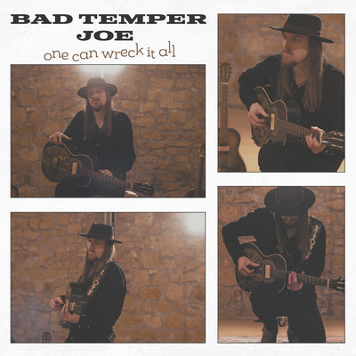 Bad Temper Joe - One Can Wreck It All (CD)