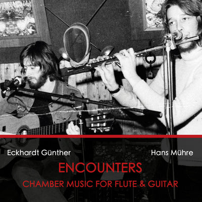 Eckhardt Günther - Encounters - Chamber Music For Flute & Guitar (CD)