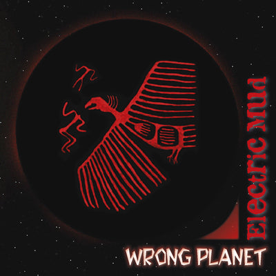 Electric Mud - Wrong Planet (CD) (5871731507353)