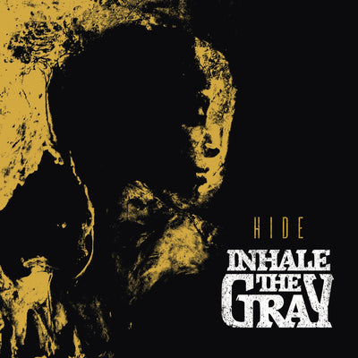 Inhale The Gray - Hide (CD) (5871814934681)