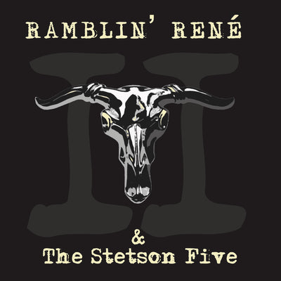 Ramblin' René & The Stetson Five - II (CD)