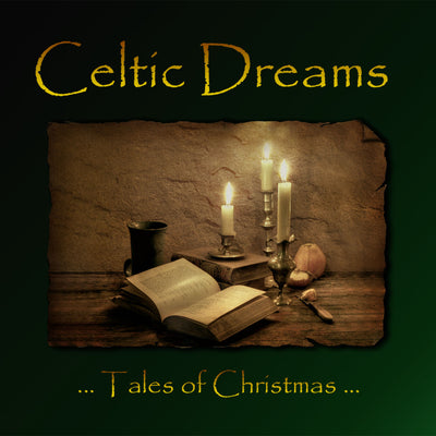 Celtic Dreams - Tales of Christmas (CD)