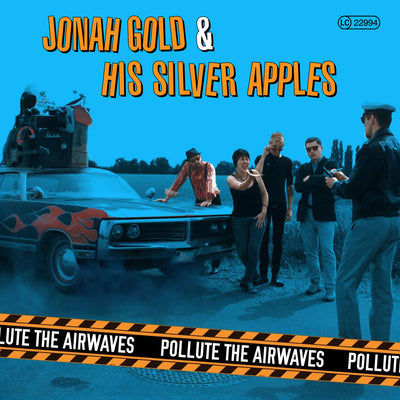 Jonah Gold And His Silver Apples - Pollute The Airwaves (CD)