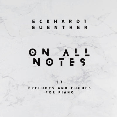 Eckhardt Günther - On All Notes (17 Preludes and Fugues for Piano) (2CD) (6710149841049)