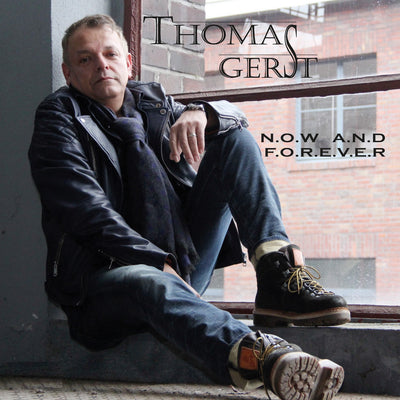 Thomas Gerst - Now And Forever (CD) (5871799435417)
