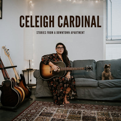 Celeigh Cardinal - Stories From A Downtown Apartment (CD)