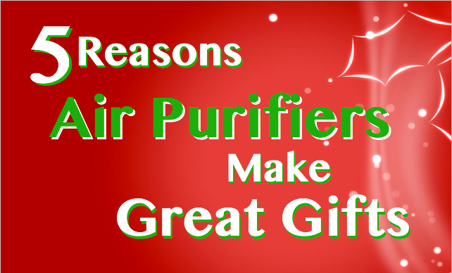 5 reasons air purifiers make great gifts