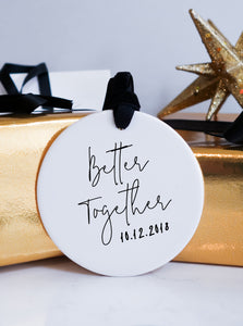 Better Together Christmas Ceramic Ornament