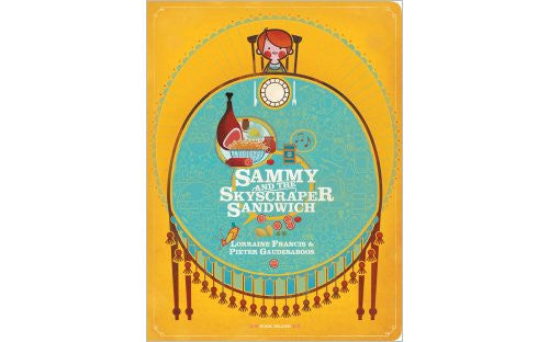 Sammy and the Skyscraper Sandwich