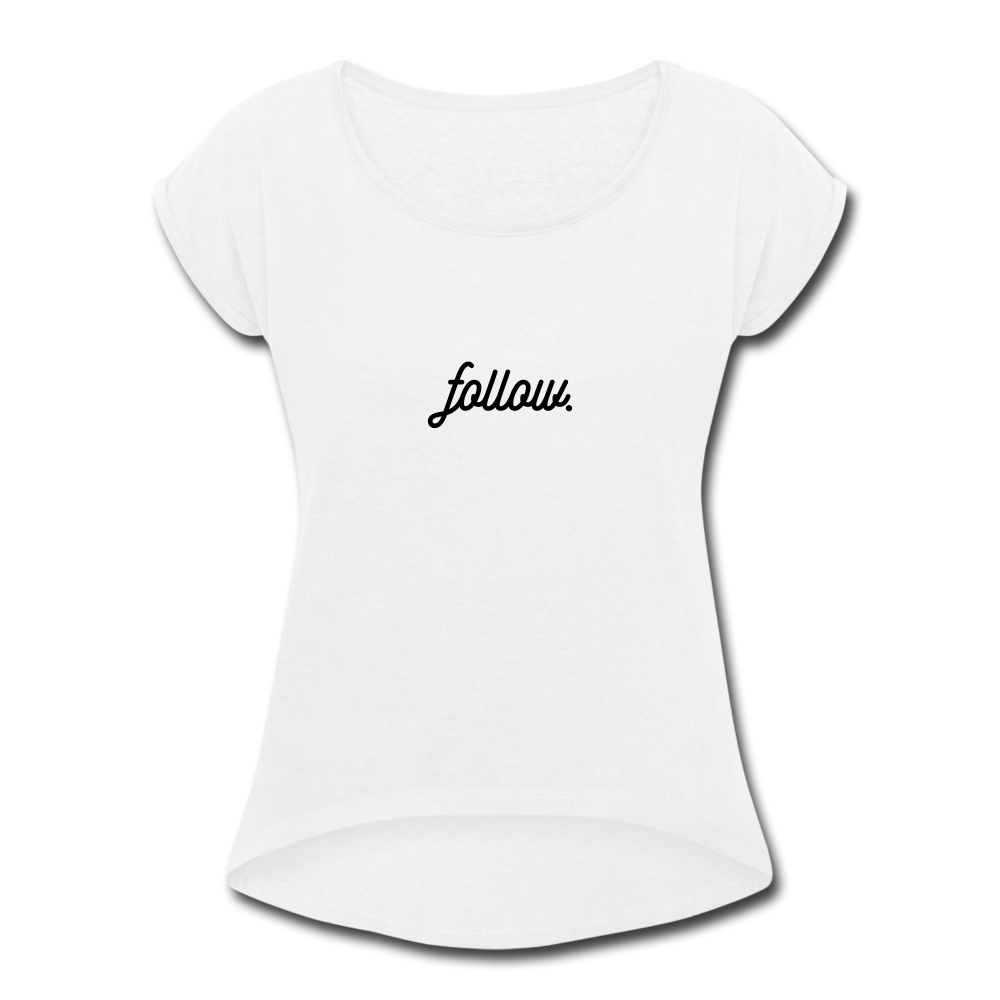 follow. Women's T-Shirt - Weiß