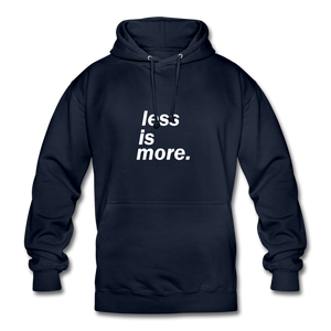 less is more. Unisex Hoodie - Navy