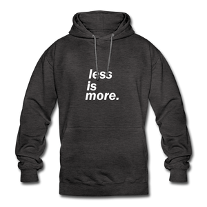 less is more. Unisex Hoodie - Anthrazit