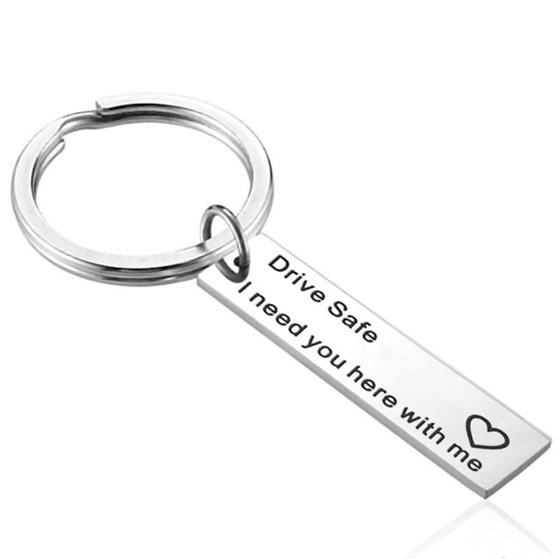 By DRIVE-SAFE-I-NEED-YOU-HERE-WITH-ME-Keychain in Lebanon
