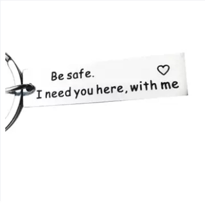 Buy Be safe. I need you here, with me Key Chain in Lebanon