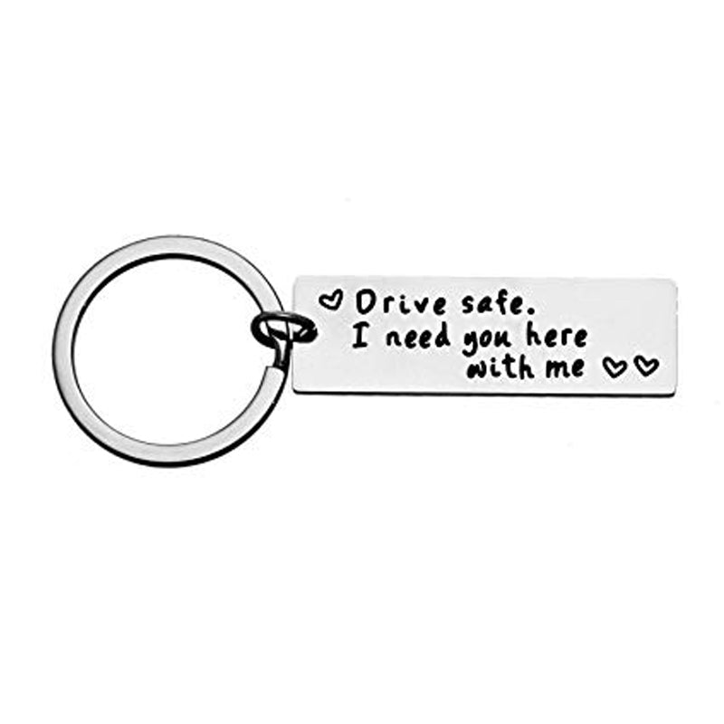 Buy DRIVE-SAFE-I-NEED-YOU-HERE-WITH-ME-Keychain in Lebanon