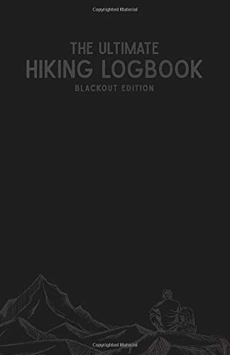 The Ultimate Hiking Logbook: Blackout Cover Design