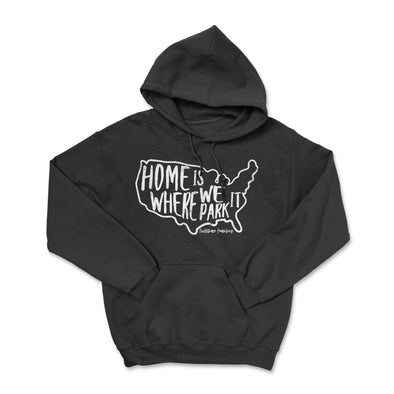 FTF Home Is Where We Park It Hoodie