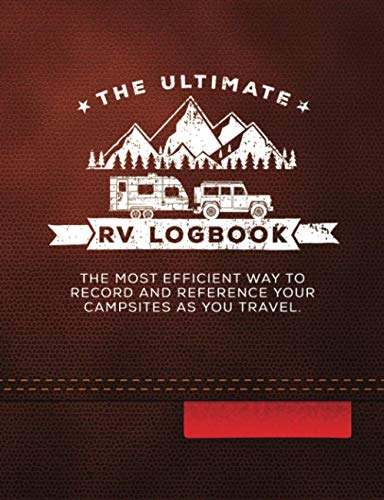 The Ultimate RV Logbook: Leather-Look Cover - Matte