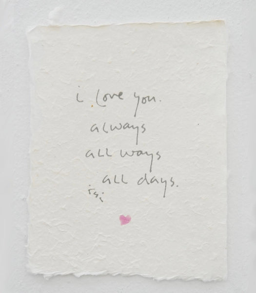 I Love You Always Handmade Paper Print