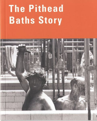 Pithead Baths Story, The
