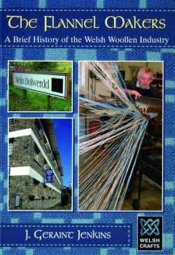 Welsh Crafts: Flannel Makers, The